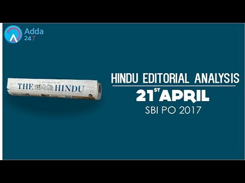 SBI PO 2017 -The Hindu Editorial Analysis - 21st April 2017 - Online Coaching for SBI IBPS Bank PO