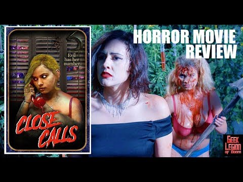 CLOSE CALLS ( 2017 Jordan Phipps ) Home Invasion Horror Movie Review