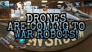 War Robots - Newsroom - Drones Are Coming To War Robots
