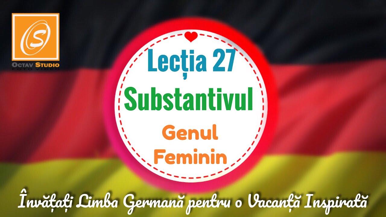 Lecția 27 - Substantivul - Genul Feminin  - Învață Limba Germană  pentru o Vacanță Inspirată