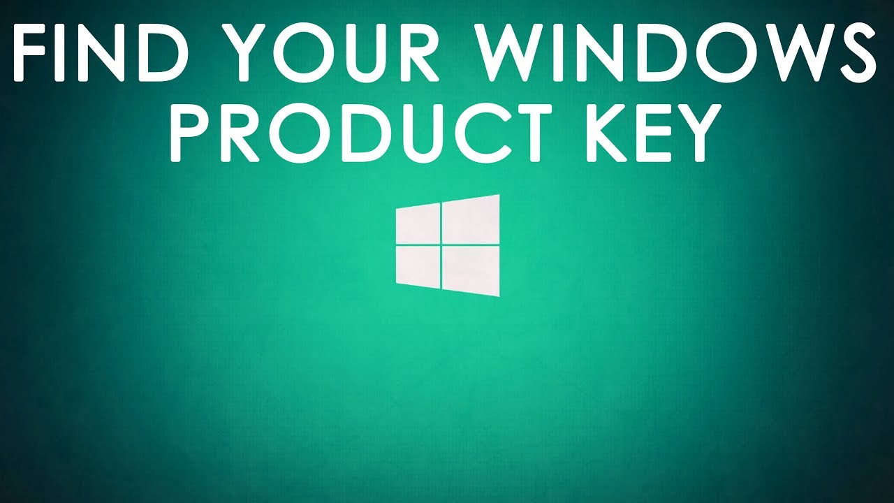Find Your Windows Product Key 2018