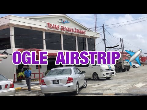 A trip to Ogle Airport Guyana