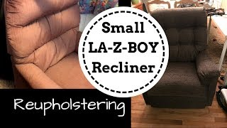 Reupholstering a Small LAZBOY Recliner