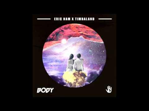 [AUDIO] Eric Nam (에릭남) X Timbaland (팀발랜드) _ Body (Digital Single)