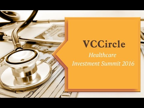VCCircle Healthcare Investment Summit 2016