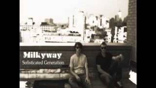 Milkyway - Sofisticated Generation
