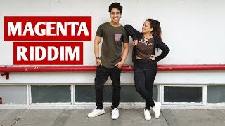 DJ Snake - Magenta Riddim | Dance Video | Dharmesh Nayak Choreography | ft. Ayesha Khan