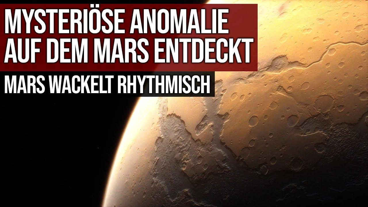 Mysteriöse Anomalie auf dem Mars entdeckt - Mars wackelt rhythmisch