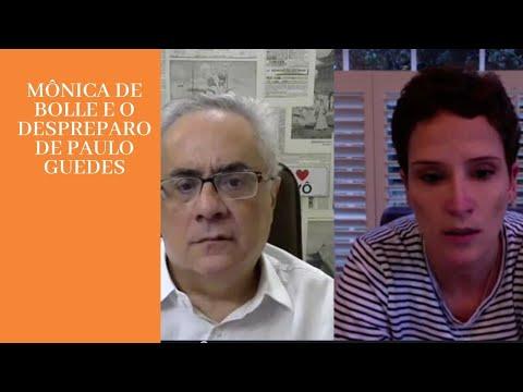 Mônica de Bolle,  Paulo Guedes não tem noção