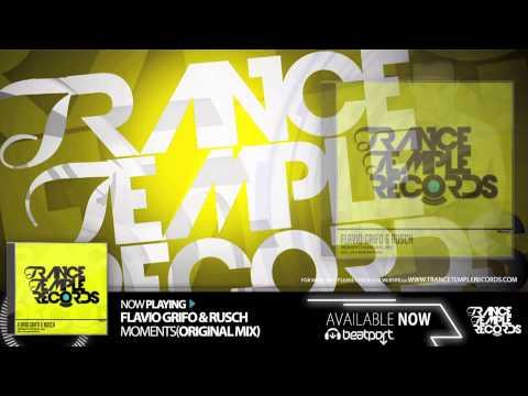 Flavio Grifo & Rusch - Moments (Original Mix)