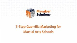 5-Step Guerrilla Marketing For Martial Arts Schools