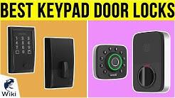 10 Best Keypad Door Locks 2019