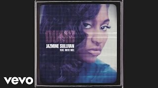 Jazmine Sullivan - Dumb (Audio) ft. Meek Mill
