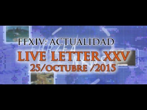 FFXIV: ACTUALIDAD. LIVE LETTER 25 OCTUBRE 2015.