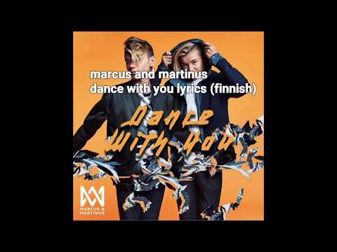 Marcus & martinus dance with you lyrics video (finnish)