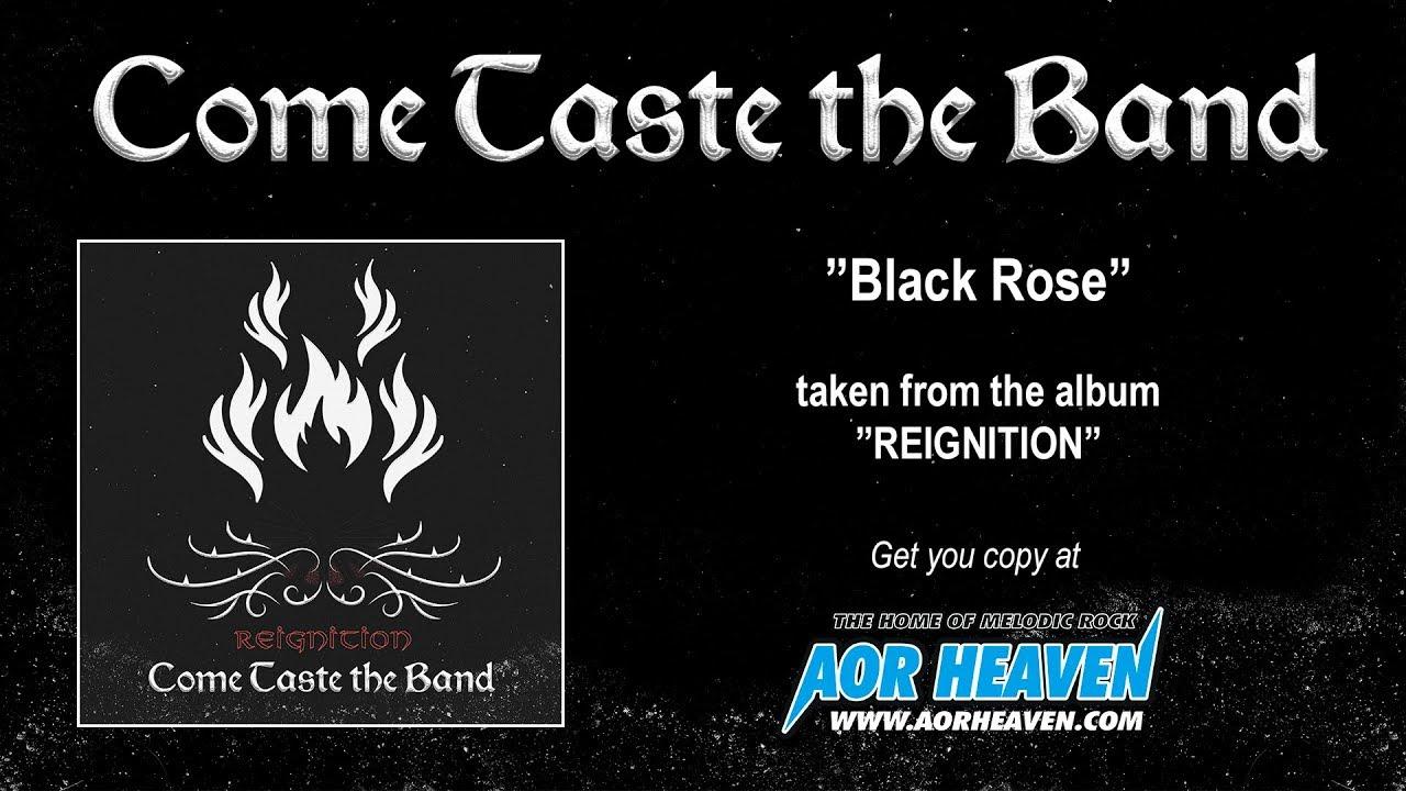 COME TASTE THE BAND - Black Rose