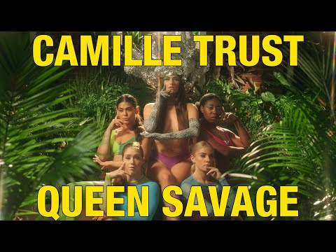 Camille Trust - Queen Savage (Official Video)