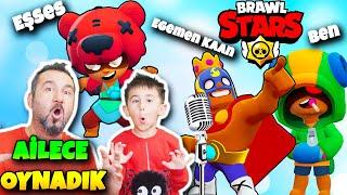 BRAWL STARS ŞARKISI! ve 3 KİŞİ AİLECE OYNADIK! | EGEMEN KAAN BEN VE EŞSES BRAWLS STARS OYNUYORUZ!