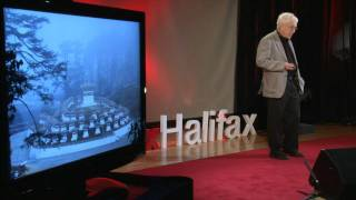 TEDxHalifax - Silver Donald Cameron - Bhutan: The Pursuit of Gross National Happiness