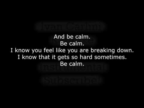 Be Calm - FUN. (Karaoke) - Instrumental