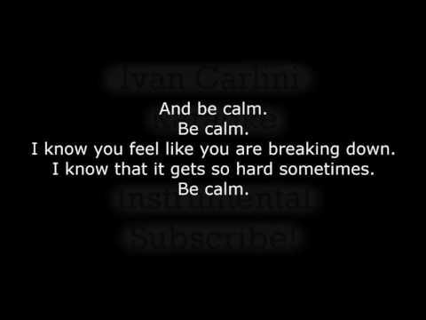 Be Calm - FUN. (Karaoke) - Instrumental