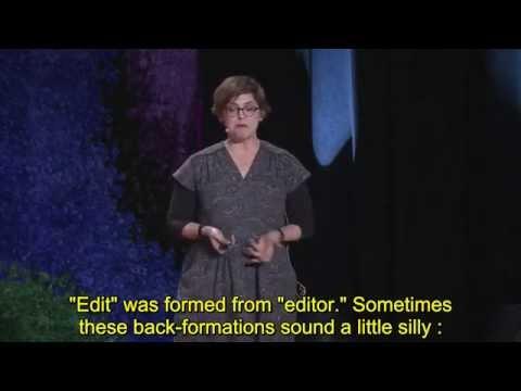 Erin McKean: Go ahead, make up new words ! (英文字幕)