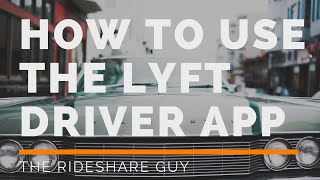 How To Use Lyft Driver App: Training & Tutorial (Sign Up to Drive for Lyft)