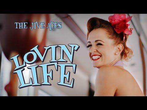 The Jive Aces present Lovin Life Music