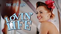 "The Jive Aces present ""Lovin' Life"" Music Video"