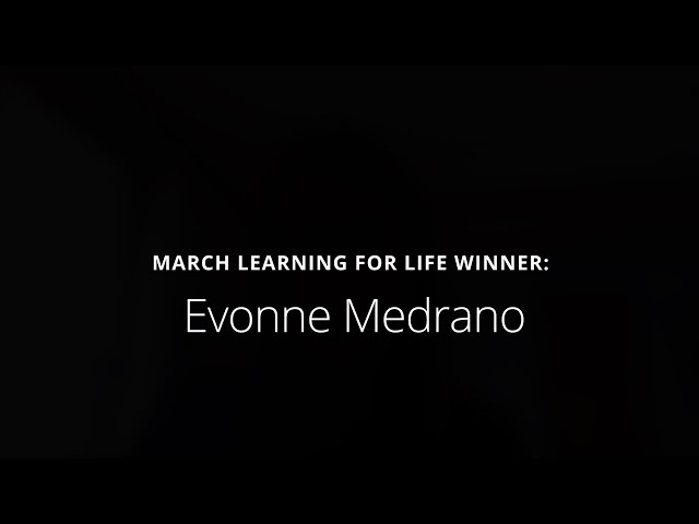 March 2021 Learning for Life Award Recipient: Ms. Evonne Medrano