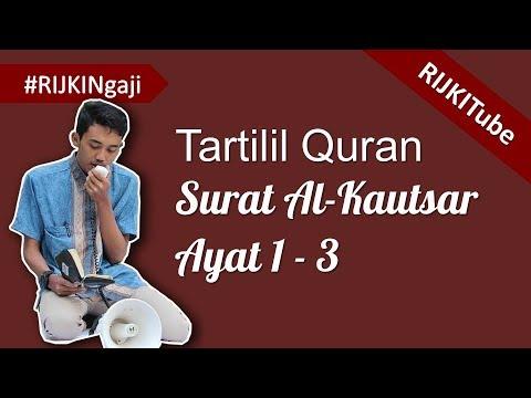 Surat Al Kautsar Ayat 1 3 Tartilil Quran By Rijki Ramdani Rijkingaji