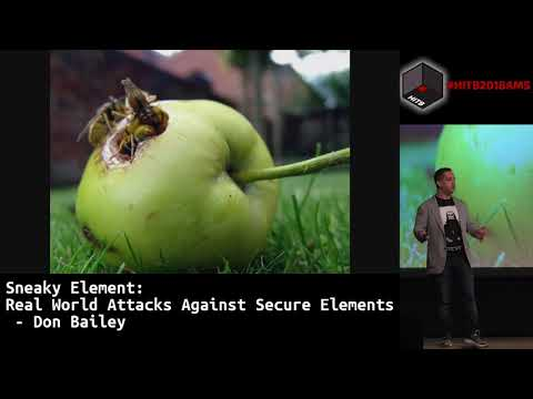 #HITB2018AMS D1T1 - Real World Attacks Against Secure Elements - Don Bailey