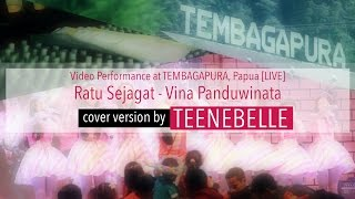 Teenebelle - Ratu Sejagat [Cover Version]