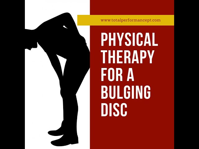 Physical Therapy for a Bulging Disc