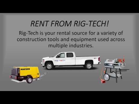 Equipment Rental By Rig-Tech, LLC Of Houston, Texas