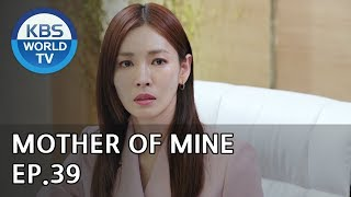 Mother of Mine   세상에서 제일 예쁜 내 딸 EP.39 [ENG, IND/2019.06.02]