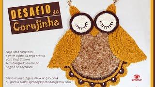 #Desafio Tapete Corujinha - Passo a passo - Professora Simone #crochet