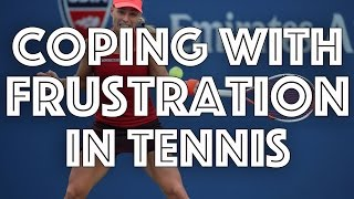 How Tennis Players Can Cope With Frustration