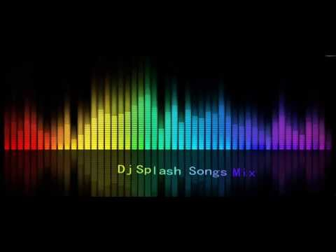 Dj Splash Songs One Hour Mix