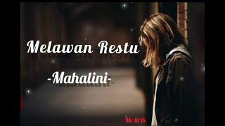 Mahalini - Melawan Restu (Lirik)
