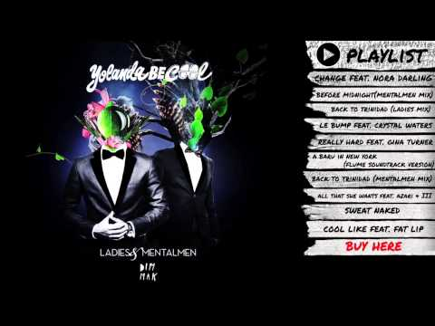 "Yolanda Be Cool - ""Ladies & Mentalmen"" + Bonus Tracks (Audio) | Dim Mak Records"