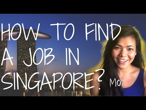 Getting a Job in SINGAPORE?
