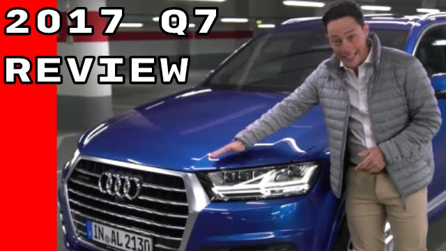 2017 Audi Q7 Review And Features