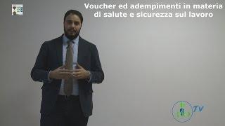 180 secondi - VOUCHER ED ADEMPIMENTI SALUTE E SICUREZZA SUL LAVORO a cura di Dott. Manuel Marini