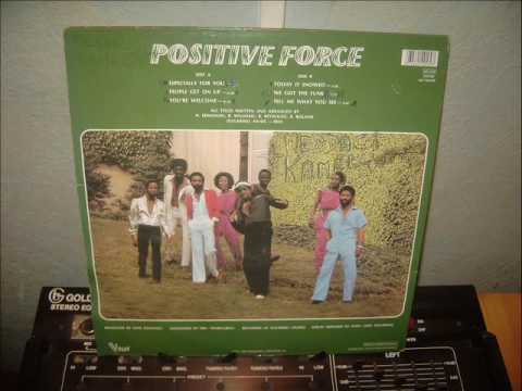 POSITIVE FORCE    especially for you