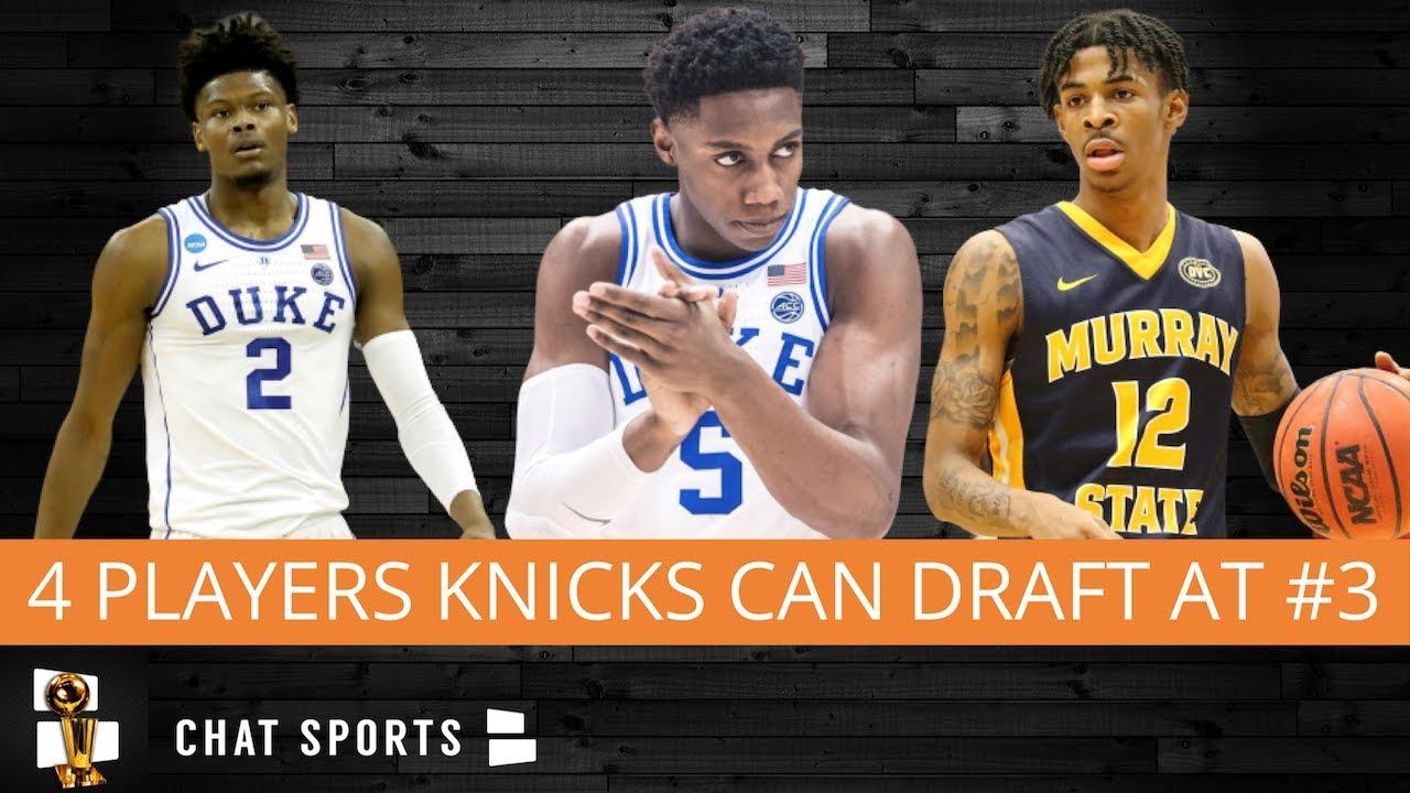 Knicks Rumors: 4 Players The New York Knicks May Target At Pick #3 In 2019  NBA Draft