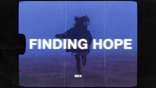 a finding hope mix (sad music playlist)