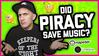 DID PIRACY SAVE THE MUSIC INDUSTRY? Napster, Kazaa, Limewire, Spotify
