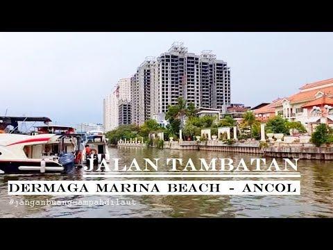 Walking Around ~ Dermaga Marina Beach Ancol - Taman Impian Jaya Ancol ~Jakarta Utara
