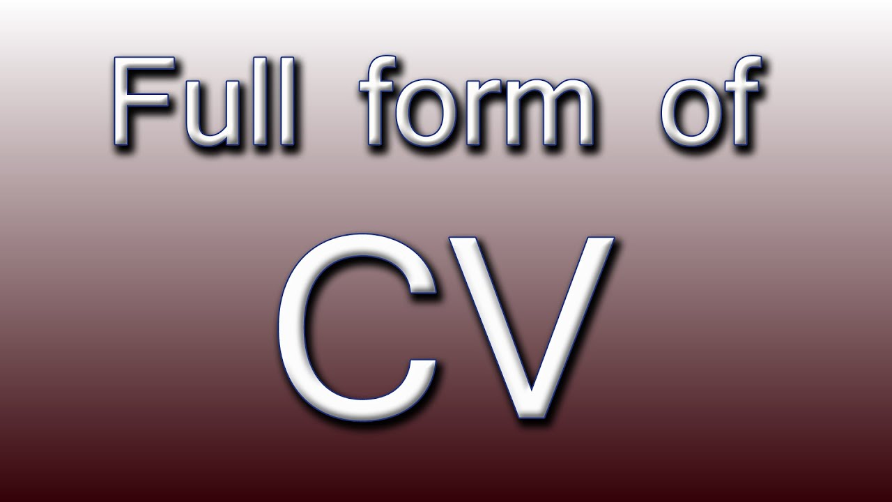 full form of cv